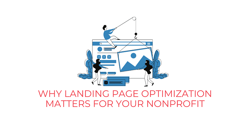 Landing page optimization matters